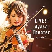 LIVE!! Ayasa Theater episode 7