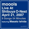 Live At Shibuya O-Nest April21,2007