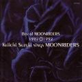 Best of MOONRIDERS 1982→1992