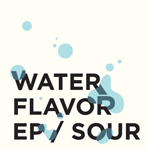 WATER FLAVOR EP (24bit/48kHz)