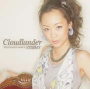 「Cloudlander」Selected and DJ mixed by YUMMY