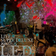 LIVE at SUPER DELUXE 2010.11.25
