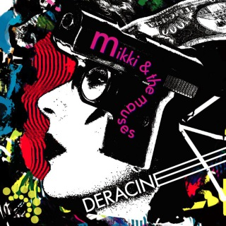deracine×Mikki & the Mauses