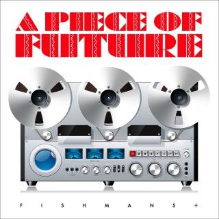 A PIECE OF FUTURE(24bit/48kHz)