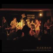 ELEKIBASS TOKYOTOWN LIVE 2011 Disc2 (24bit/48kHz)