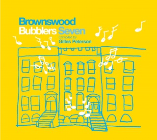 Gilles Peterson Presents Brownswood Bubblers Seven