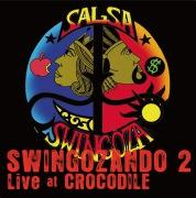 SWINGOZANDO 2 Live at CROCODILE