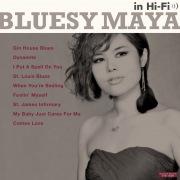 BLUESY MAYA in Hi-Fi(for free)