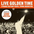 LIVE GOLDEN TIME
