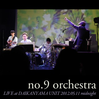 LIVE at DAIKANYAMA UNIT 2012.05.11 midnight(24bit/48kHz)