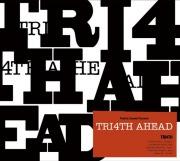 TRI4TH AHEAD