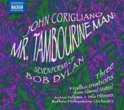 コリリアーノ: ミスター・タンブリンマン(ボブ・ディランによる7つの詩)/3つの幻覚
