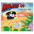 MOJOS'05〜本牧ロック化計画