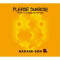 Please Sunrise The Best Of HAKASE-SUN 2001-2008