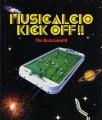 MUSICALCIO KICK OFF!!