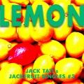 Lemon - JACK TATI's JACKFRUIT SINGLES#3