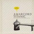 AMARCORD TITANIC