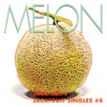 MELON - JACK TATI's JACKFRUIT SINGLES#4