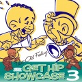 GET HIP SHOWCASE 3