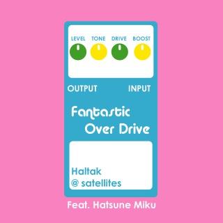 Fantastic Over Drive