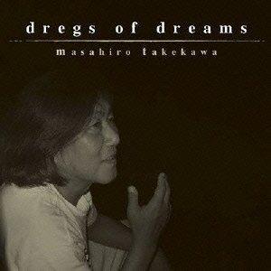 dregs of dreams(24bit/48kHz)