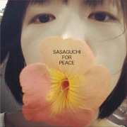 SASAGUCHI FOR PEACE