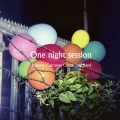 One night session