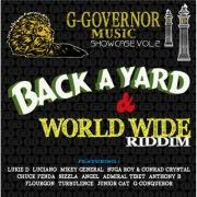 G-GOVERNOR MUSIC SHOWCASE VOL.2/BACK A YARD & WORLD WIDE RIDDIM