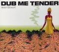 inner Resort DUB ME TENDER