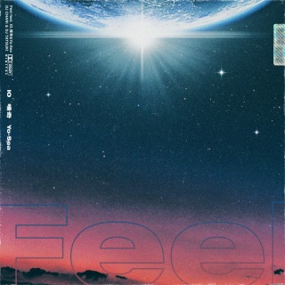 Feel (feat. IO, 唾奇 & Yo-Sea)
