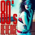 80's REVENGE