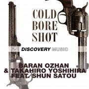Cold Bore Shot (feat. Shun Satou)