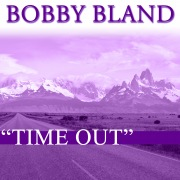 Bobby Bland TIME OUT