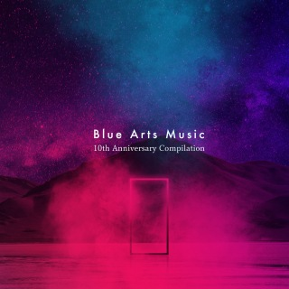 Blue Arts Music 10th Anniversary Compilation