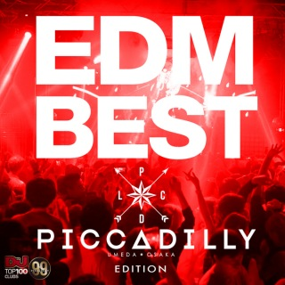 EDM BEST -CLUB PICCADILLY EDITION-