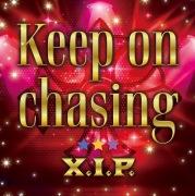 Keep on chasing