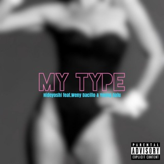 My Type (feat. Weny Dacillo & Young Dalu)
