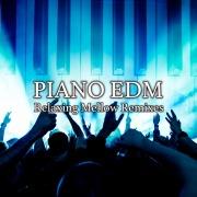PIANO EDM -Relaxing Mellow Remixes-