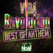 VIBA Revolution -Best of Anthem- mixed by Noël