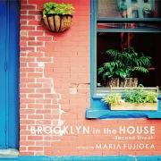 BROOKLYN in the HOUSE -Second Street- mixed by MARIA FUJIOKA