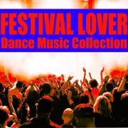 Festival Lover  -フェス気分を盛り上げる15曲-
