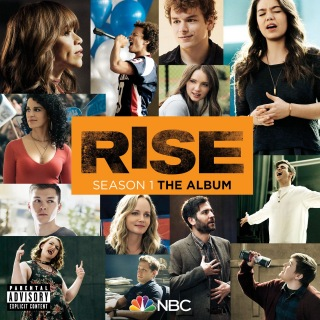 Rise Season 1: The Album (Music from the TV Series)