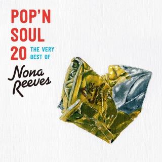 POP'N SOUL 4824〜The Very Best of NONA REEVES