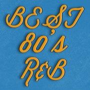 BEST OF 80's R&B