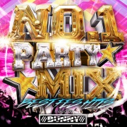 NO.1 PARTY MIX -BEST FES HITS- mixed by DJ BUNNY