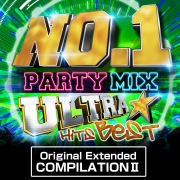 NO.1 PARTY MIX -ULTRA HITS BEST- Original Extended COMPILATION Ⅱ