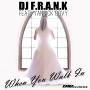 When You Walk In (feat. Yannick Bovy) [Radio Edit]