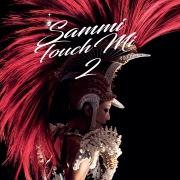 Sammi Touch Mi 2 Live 2016 (Live)