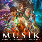 MUSIK -UTOPIA Original Soundtrack-