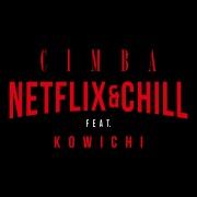 NETFLIX&CHILL (feat. KOWICHI)